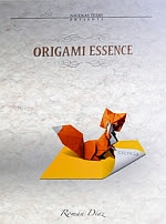 Photo: Origami Essence Roman Diaz SARL Passion Origami - Nicolas Terry Hardcover 160 pp 21 x 29.7 cm. ISBN none
