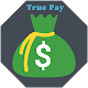 Download True Pay-Earn Real Money For PC Windows and Mac