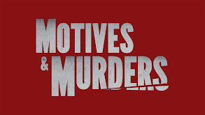 Motives & Murders thumbnail