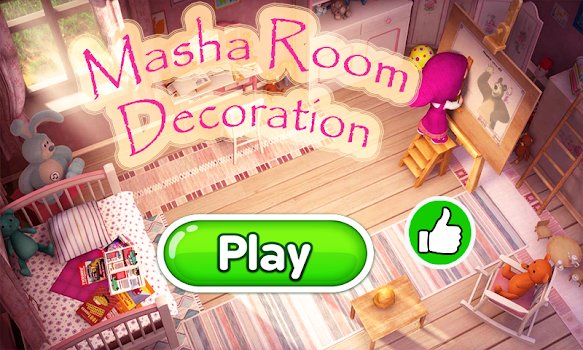 Masha game room decoration ツ