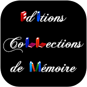 Editions Collections Mémoire