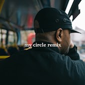 My Circle (feat. Cadet, Wiley, Ghetts) [Remix]