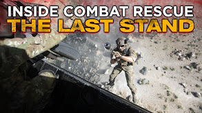 Inside Combat Rescue: The Last Stand thumbnail