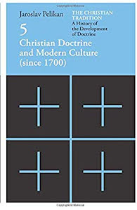 CHRISTIN DOCTRINE AND MODERN CULTURE (SINCE 1700)