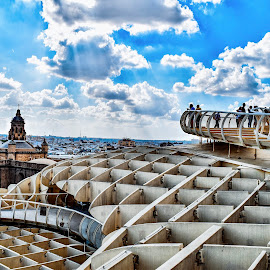 Seville overview from parasol  by Nelida Dot - Buildings & Architecture Bridges & Suspended Structures ( blue sky, view, parasol, city, light, sevilla, clouds, architecture )