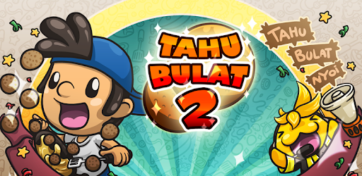 Tahu Bulat 2 for PC