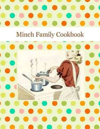 Minch Family Cookbook