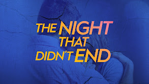The Night That Didn't End thumbnail