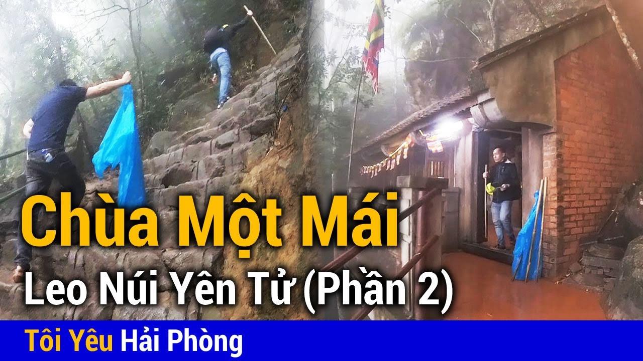 Khám phá chùa Một Mái leo núi Yên Tử ở Quảng Ninh