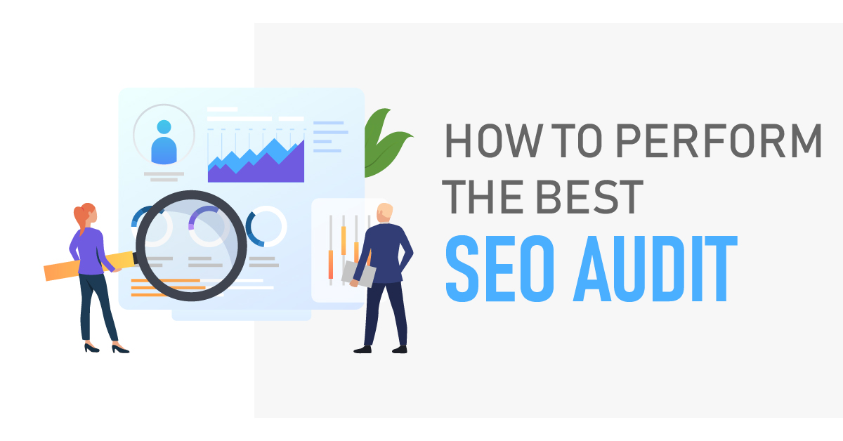 How to Perform the best  SEO Audit in 2019