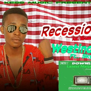 Recession_Naijapals Upload Your Music Free
