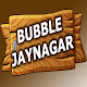 Download Bubble Jaynagar For PC Windows and Mac