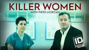 Killer Women with Piers Morgan thumbnail