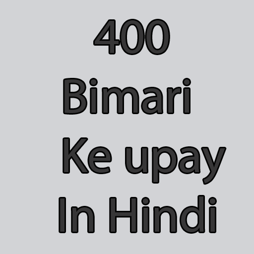 400 bimari ke upay in Hindi – Apps bei Google Play