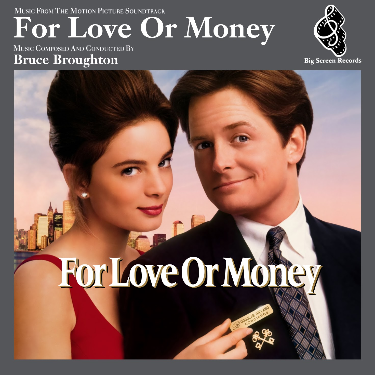 Album Artist: Bruce Broughton / Album Title: For Love or Money (Music from the Motion Picture Soundtrack)