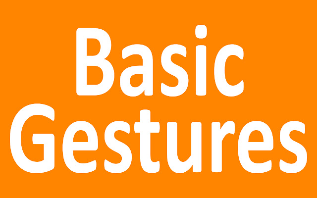 Basic Gestures