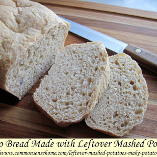 Leftover Mashed Potatoes? Make Potato Bread