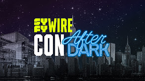 SYFY Wire: Con After Dark thumbnail