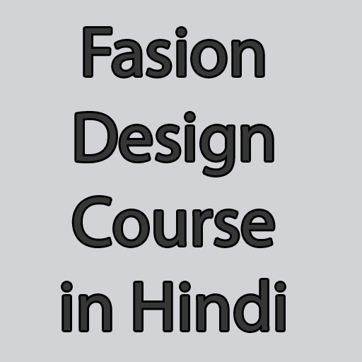 Fashion Design Course In Hindi Apps En Google Play
