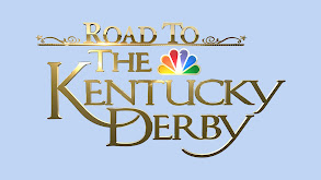 Road to the Kentucky Derby thumbnail