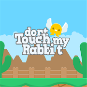 Dont Touch my Rabbit