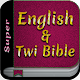 Super English & Twi Bible Android apk