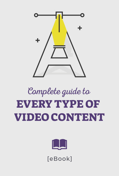 e-book Complete Guide to Every Type of Video Content