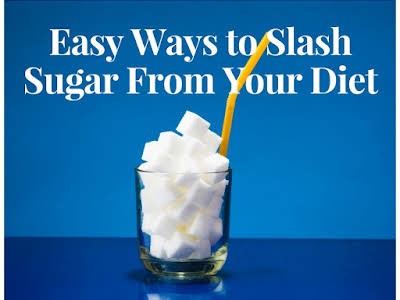 Easy Ways to Slash Sugar From Your Diet