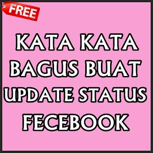 تحميل Kata Kata Bagus Buat Status Fb Apk أحدث إصدار 10