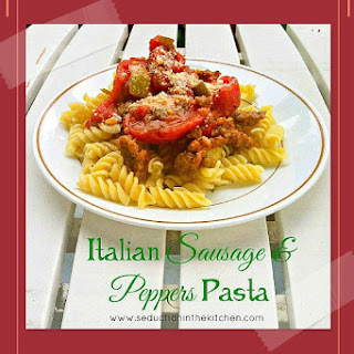 Italian Sausage and Peppers Pasta- 200th Post.