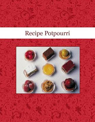 Recipe Potpourri