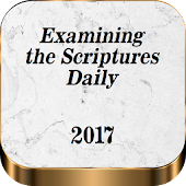 Examinig the Scriptures Daily