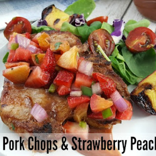 Grilled Pork Chops + Strawberry Peach Salsa Recipe