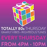 Totally 80s Thursday