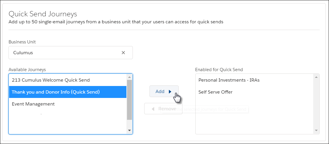 Quick Send Journeys screen: The Cumulus business unit is selected. In the Available Journeys list, Thank you and Donor Info (Quick Send) is selected. Click Add to move the selected journey to the Enabled for Quick Send list.