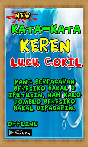 Kata-Kata Keren Lucu Gokil 2.9 screenshots 2