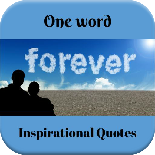 Inspirational One Word Quotes – Google Play ilovalari
