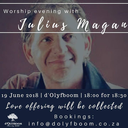 Worship evening with: Julius Magan : d'Olyfboom Family Estate