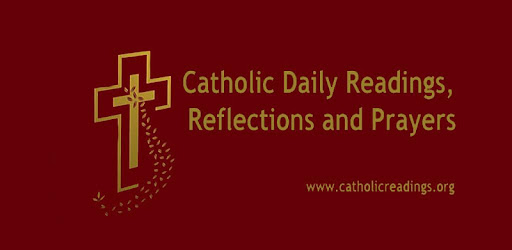 Today's Readings, Reflections, Prayers, Saint of the Day Quotes, Church Contacts