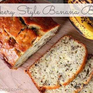 Bakery Style Banana Bread.