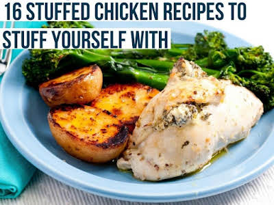 16 Stuffed Chicken Recipes to Stuff Yourself With