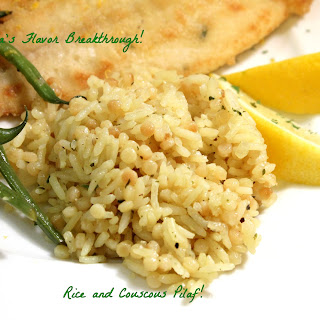 Rice and Couscous Pilaf!
