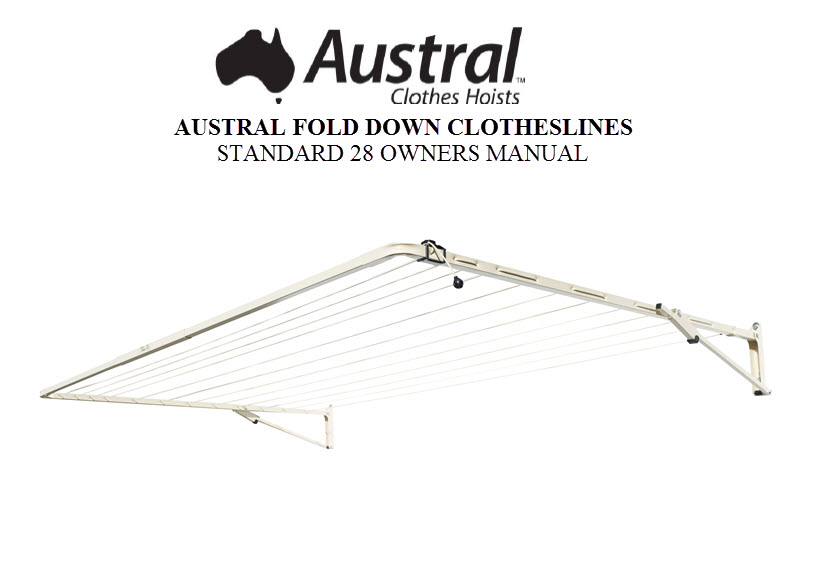 Austral Standard 28 Clothesline Owners Manual STDCC STDWG