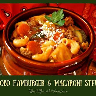 Hamburger Macaroni Stew (Hobo Stew).
