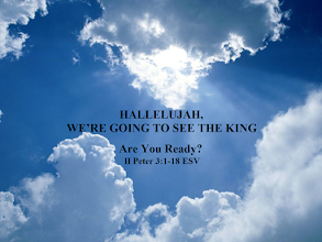 Photo: HALLELUJAH, WE'RE GOING TO SEE THE KING ~ Message: Are You Ready? ~ Scripture: II Peter 3:1-18 ESV  Biblical Inspiration 1...HALLELUJAH, WE'RE GOING TO SEE THE KING...  https://sites.google.com/site/biblicalinspiration1/biblical-inspiration-1-o-god-our-help-in-ages-past-series-changed-by-the-word-message-the-word-of-god-empowers-us-the-moody-church/biblical-inspiration-1-series-changed-by-the-word-message-the-word-of-god-converts-us-the-moody-church/biblical-inspiration-1-series-changed-by-the-word-message-the-word-of-god-teaches-us-the-moody-church/biblical-inspiration-1-series-changed-by-the-word-message-the-word-of-god-blesses-us-the-moody-church/biblical-inspiration-1-series-changed-by-the-word-message-the-word-of-god-transforms-us-the-moody-church/biblical-inspiration-1-series-changed-by-the-word-message-the-word-of-god-helps-us-pray-the-moody-church/biblical-inspiration-1-hallelujah-we-re-going-to-see-the-king-are-you-ready-ii-peter-3-1-18-esv-the-moody-church