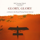 Glory, Glory: A Tribute to the Royal Flying Doctor Service