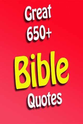 Greatest 650 Bible Quotes