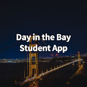 Day in the Bay Student App