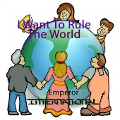 I Want To Rule The World