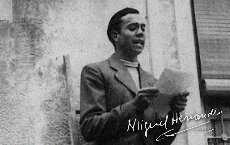 Miguel Hernández Hijo De La Luz Y De La Sombra Trianarts